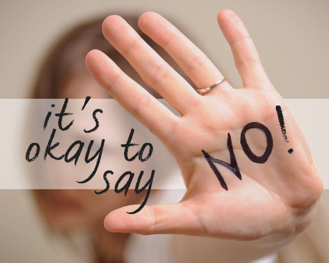 "Learning how to say ""no"" confidently"