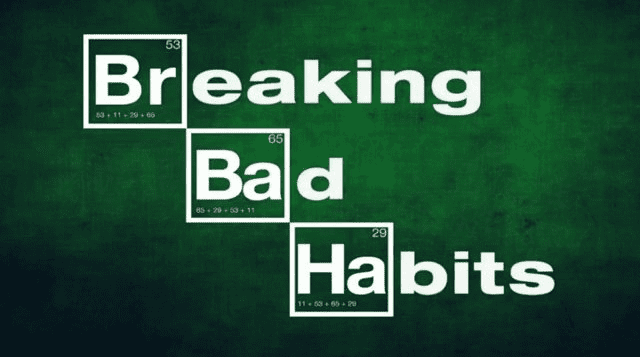Breaking a bad habit – Part 2 of 2